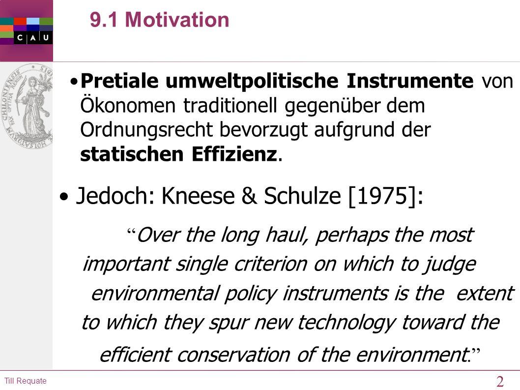 Jedoch: Kneese & Schulze [1975]: